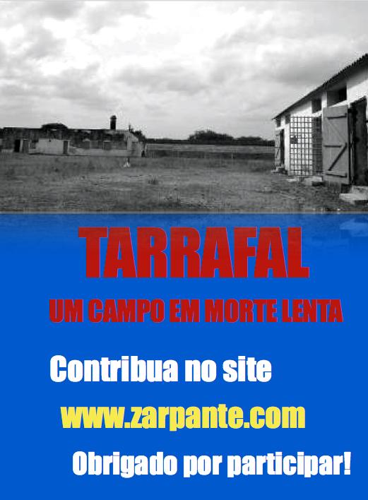 Tarrafal, um campo em morte lenta