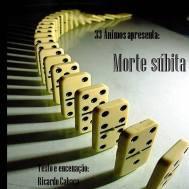 Companhia 33 Ânimos, Morte Súbita, projeto em captação no site Zarpante.com